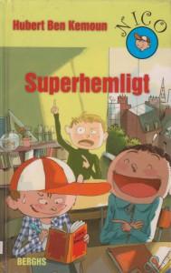 Superhemligt 001