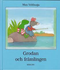 Grodan och främlingen av Max Velthuijs