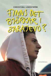 Länk till lärarhandledning för Christina Lindströms Finns det björkar i Sarajevo. Öppnas i samma flik.