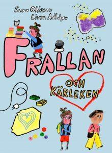 Länk till lärarhandledning för Sara Olssons Frallan och kärleken. Öppnas i samma flik.