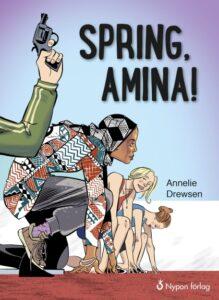 Länk till lärarhandledning för Annelie Drewsens Spring Amina! Öppnas i samma flik.