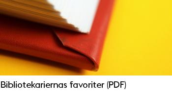 Länk till PDF-dokument där bibliotekarierna tipsar om sina favoritböcker.