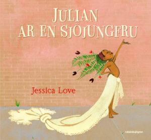 Länk till lärarhandledning för Jessica Loves Julian är en sjöjungfru. Öppnas i samma flik.