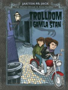 Länk till lärarhandledning för Martin Olczak & Anna Sandlers Trolldom i gamla stan. Öppnas i samma flik.