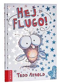 Länk till lärarhandledning för Ted Arnolds Hej Flugo! Öppnas i samma flik.