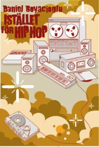 Länk till information om Boyacioglus Istället för Hiphop. Öppnas i samma flik.